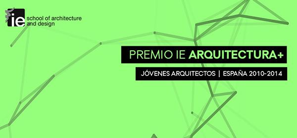 IE ARQUITECTURA+ Prize