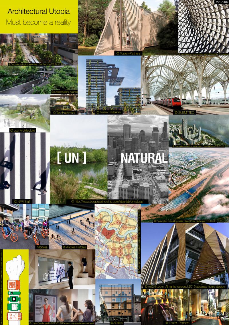Architectural utopia must become a reality