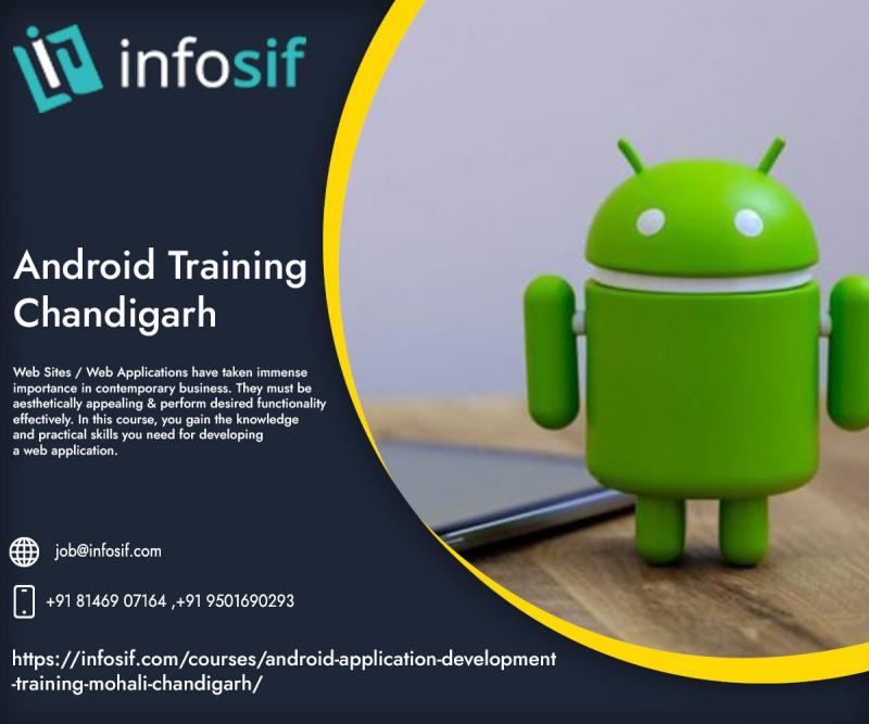 Android Training Course in Chandigarh| INFOSIF